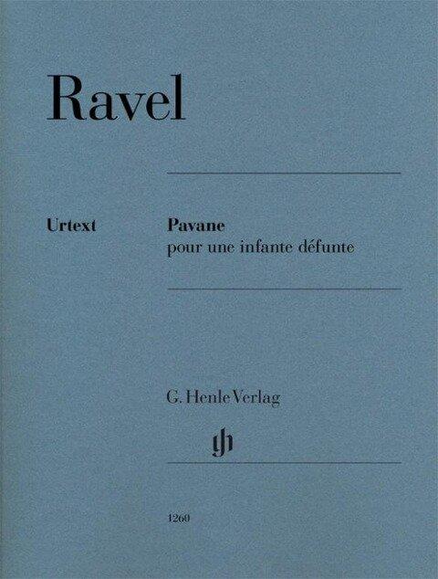 Pavane pour une infante défunte für Klavier zu zwei Händen - Maurice Ravel