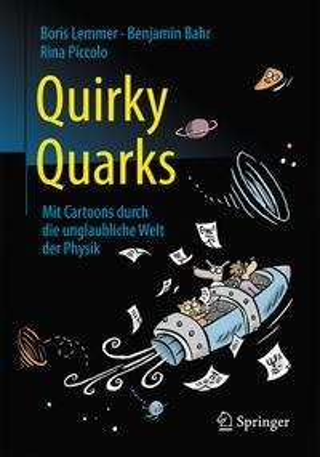 Quirky Quarks - Boris Lemmer, Benjamin Bahr, Rina Piccolo