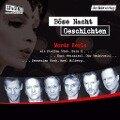 Böse-Nacht-Geschichten - Friedrich Ani, Rebecca Casati, Torsten Dewi, Burkhard Driest, Andreas Eschbach