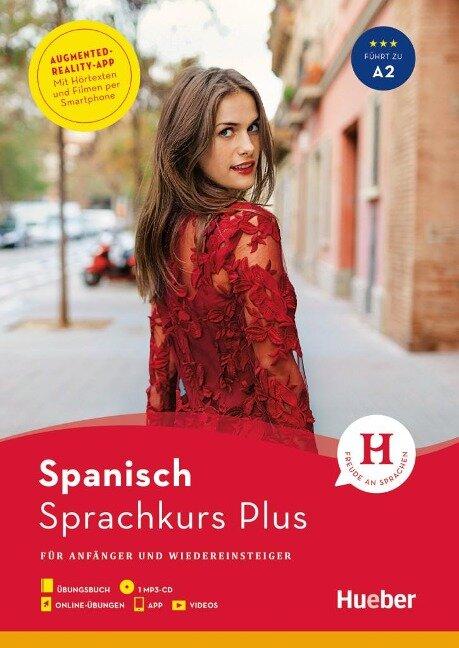Hueber Sprachkurs Plus Spanisch / Buch mit MP3-CD, Online-Übungen, App und Videos - Hildegard Rudolph, Eva Miquel-Heininger