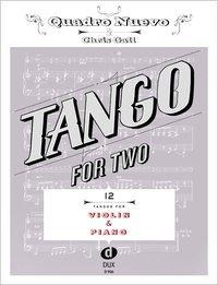 Tango for Two. 12 Tangos for Violin & Piano - Quadro Nuevo, Chris Gall