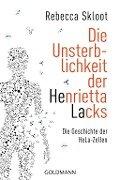 Die Unsterblichkeit der Henrietta Lacks - Rebecca Skloot