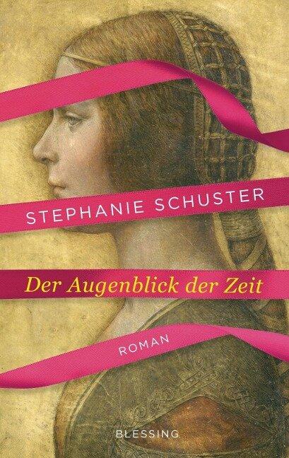 Der Augenblick der Zeit - Stephanie Schuster
