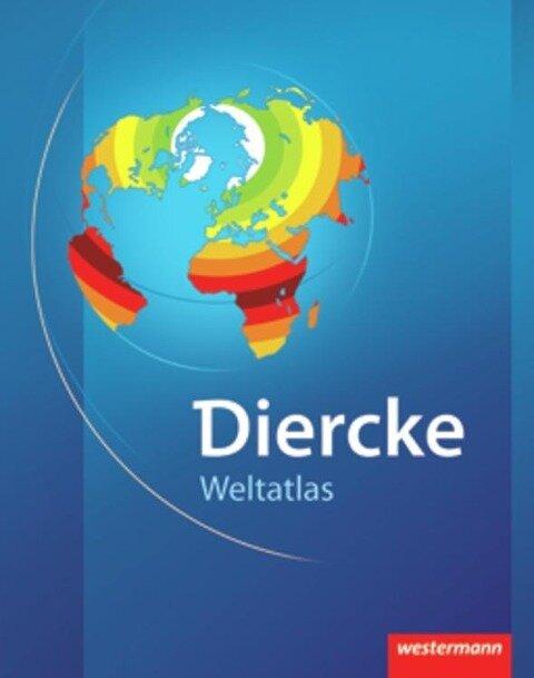 Diercke Weltatlas Ausgabe 2008 -