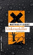 Unkrautkiller - Matthias P. Gibert