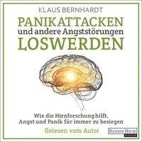 Panikattacken und andere Angststörungen loswerden - Klaus Bernhardt