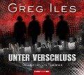 Unter Verschluss - Greg Iles