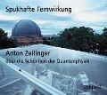 Spukhafte Fernwirkung. 2 CDs - Anton Zeilinger