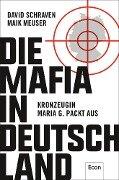 Die Mafia in Deutschland - David Schraven, Maik Meuser