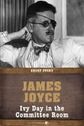 Ivy Day In The Committee Room - James Joyce