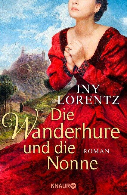 Die Wanderhure und die Nonne - Iny Lorentz