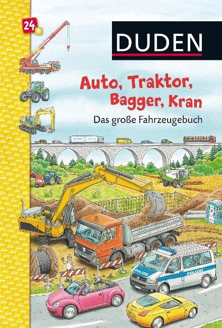 Duden: Auto, Traktor, Bagger, Kran. Das große Fahrzeugebuch -