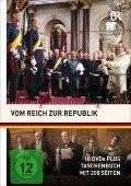 Vom Reich zur Republik Gesamtbox -