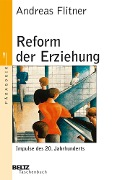 Reform der Erziehung - Andreas Flitner