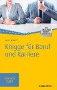Knigge für Beruf und Karriere - Horst Hanisch