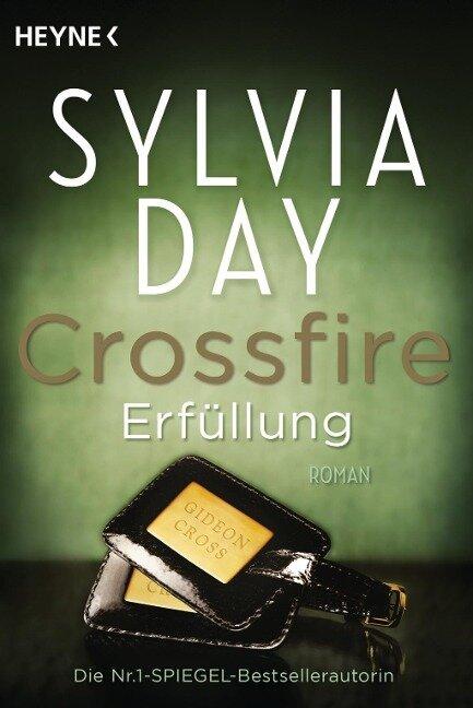 Crossfire 03. Erfüllung - Sylvia Day