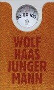 Junger Mann - Wolf Haas