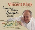 Immer dem Bauch nach - Vincent Klink