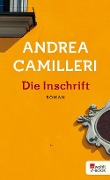 Die Inschrift - Andrea Camilleri