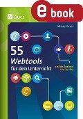 55 Webtools für den Unterricht - Michael Busch