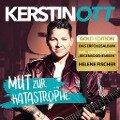 Mut zur Katastrophe (Gold Edition) - Kerstin Ott