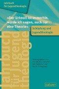 """Jahrbuch für Jugendtheologie Band 2: """"Der Urknall ist immerhin, würde ich sagen, auch nur eine Theorie"""" -"""