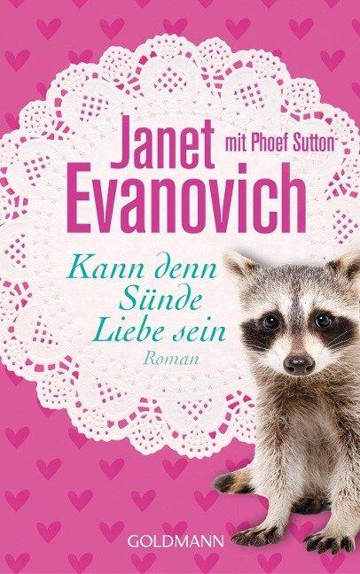 Kann denn Sünde Liebe sein - Janet Evanovich