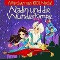 Märchen aus 1001 Nacht: Aladin und die Wunderlampe -
