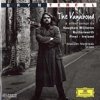 The Vagabond/Songs Of Travel/+ - Bryn/Martineau Terfel