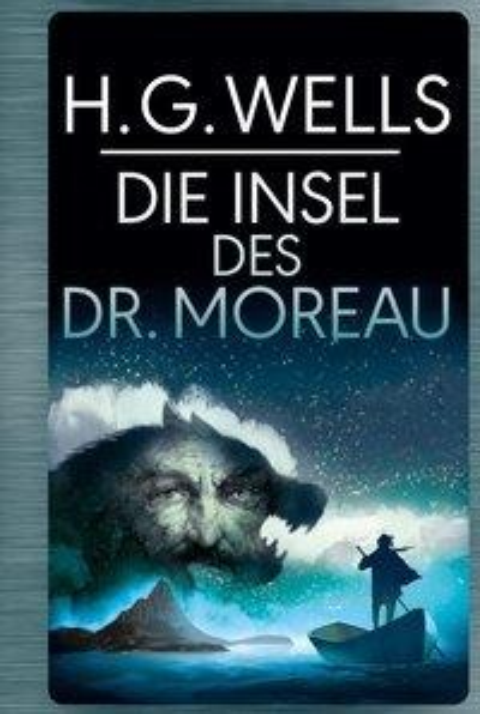 Die Insel des Dr. Moreau - H. G. Wells