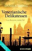Venezianische Delikatessen - Daniela Gesing