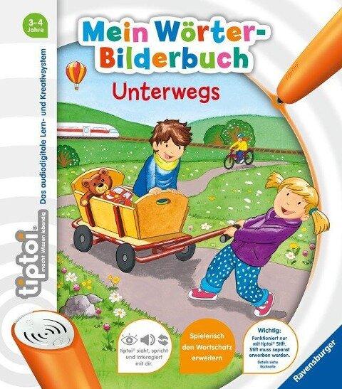 tiptoi® Mein Wörter-Bilderbuch Unterwegs - Yvonne Follert