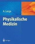 Physikalische Medizin - A. Lange