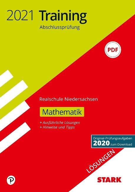 STARK Lösungen zu Training Abschlussprüfung Realschule 2021 - Mathematik - Niedersachsen -