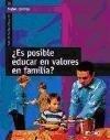 ¿Es posible educar en valores en familia? - Isabel . . . [et al. ] Carrillo Flores