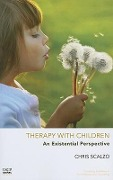 Therapy with Children - Chris Scalzo