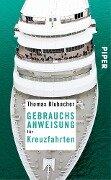Gebrauchsanweisung für Kreuzfahrten - Thomas Blubacher