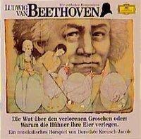 Wir Entdecken Komponisten-Beethoven 1: Die Wut - Kreusch-Jacob/Quadflieg/Kempff/Demus/Karajan/BP