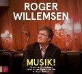Musik! Über ein Lebensgefühl - Roger Willemsen