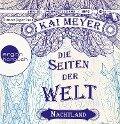 Die Seiten der Welt - Nachtland - Kai Meyer