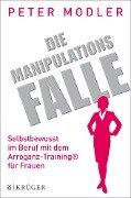 Die Manipulationsfalle - Peter Modler