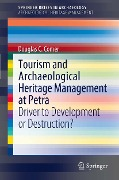 Tourism and Archaeological Heritage Management at Petra - Douglas C. Comer