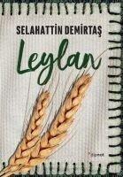 Leylan - Selahattin Demirtas