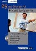 25 Top-Übungen für Präsentationstrainings/ MacOS 10.X.MS-Word ab Word 2000; Win 2003; 2000; 98 -