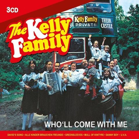 Who'll Come With Me - The Kelly Family