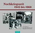 Nachkriegszeit 1945-1960 -