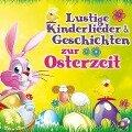 Lustige Kinderl.& Geschichten z.Osterzeit - Stups U. D. Hasenbande & Schnuffi Langohr