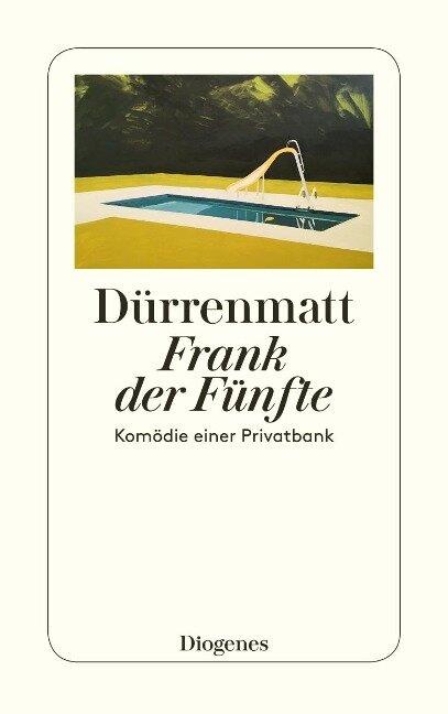 Frank der Fünfte - Friedrich Dürrenmatt