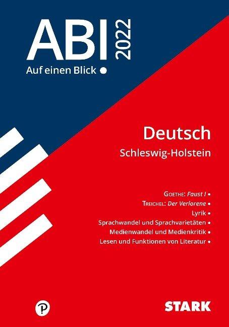 STARK Abi - auf einen Blick! Deutsch Schleswig-Holstein 2022 -