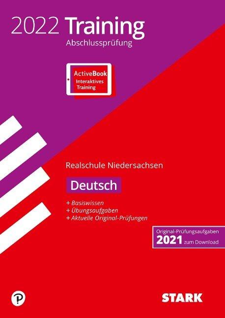 STARK Training Abschlussprüfung Realschule 2022 - Deutsch - Niedersachsen -